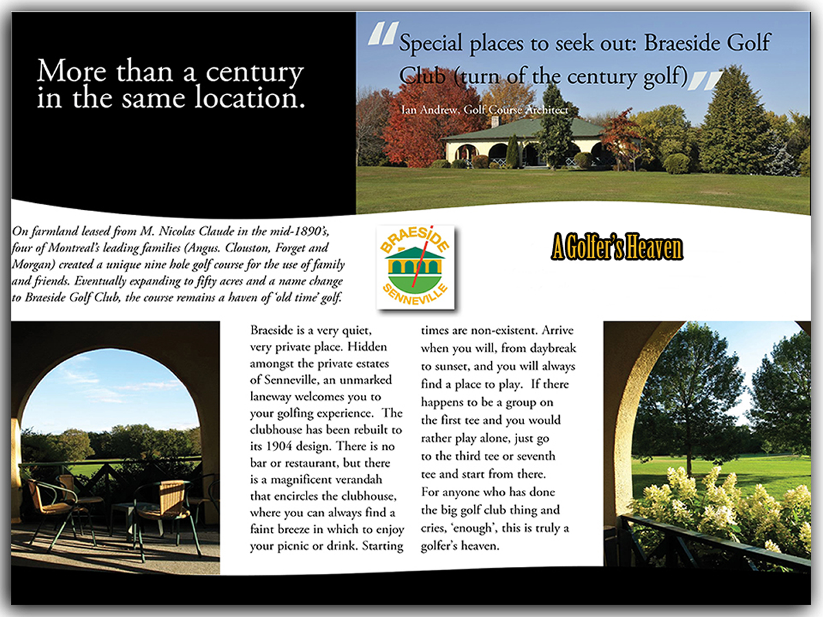 The Braeside Experience